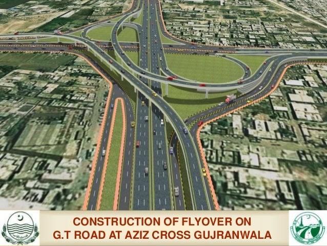 presentation on flyover at aziz cross on gt road gujranwala
