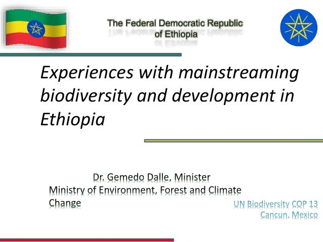 Experiences with mainstreaming biodiversity and development in Ethiopia