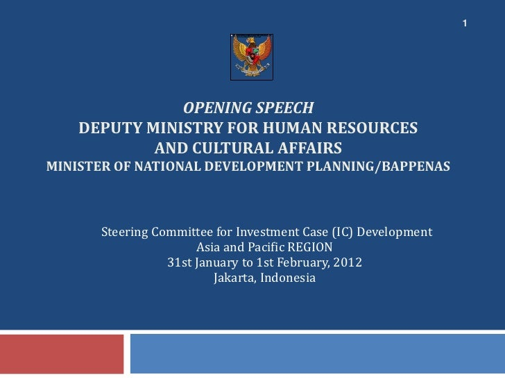 1              OPENING SPEECH   DEPUTY MINISTRY FOR HUMAN RESOURCES           AND CULTURAL AFFAIRSMINISTER OF NATIONAL DEV...