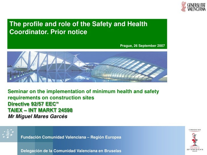 The profile and role of the Safety and Health Coordinator. Prior notice                                                   ...