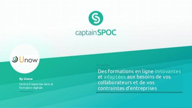 Des formations en ligne innovantes et adaptées aux besoins de vos collaborateurs et de vos contraintes d'entreprises By Un...