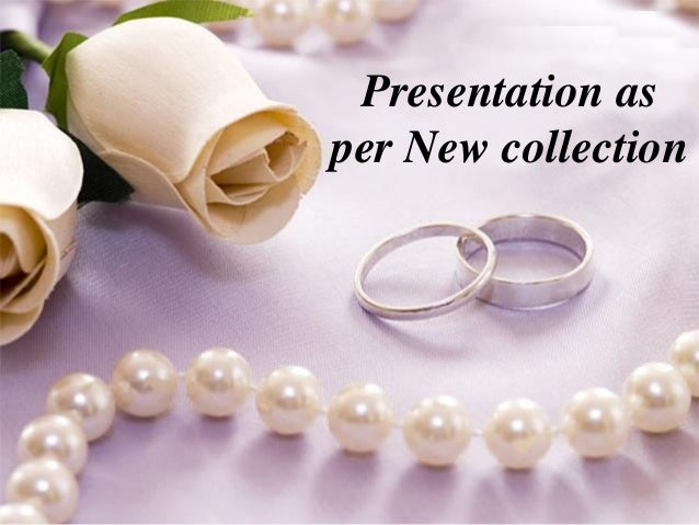 Presentation as  per New collection
