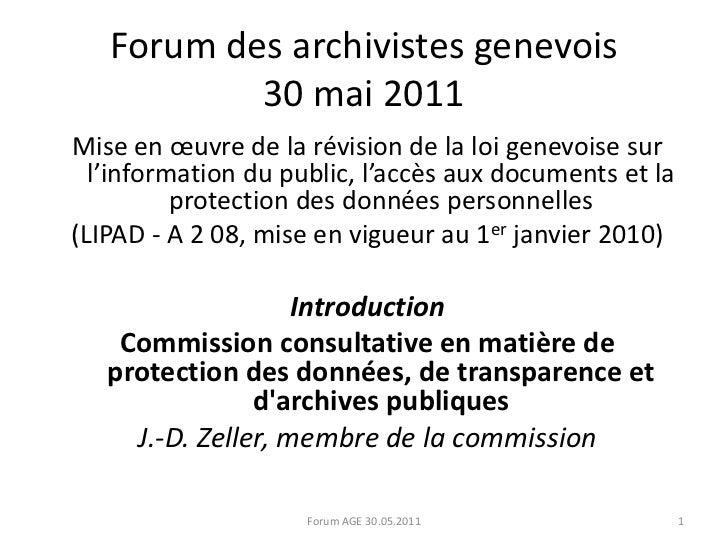 Forum des archivistes genevois30 mai 2011<br />Mise en œuvre de la révision de la loi genevoise sur l'information du publi...