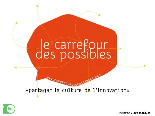 twitter : #cpossibles «partager la culture de l'innovation»