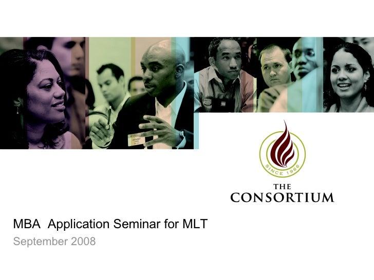 MBA  Application Seminar for MLT  September 2008