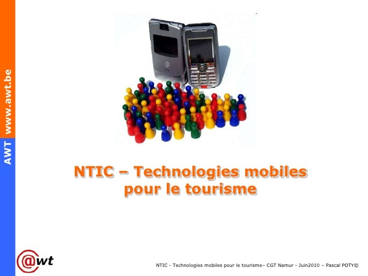 NTIC – Technologies mobiles pour le tourisme<br />