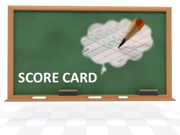 SCORE CARD