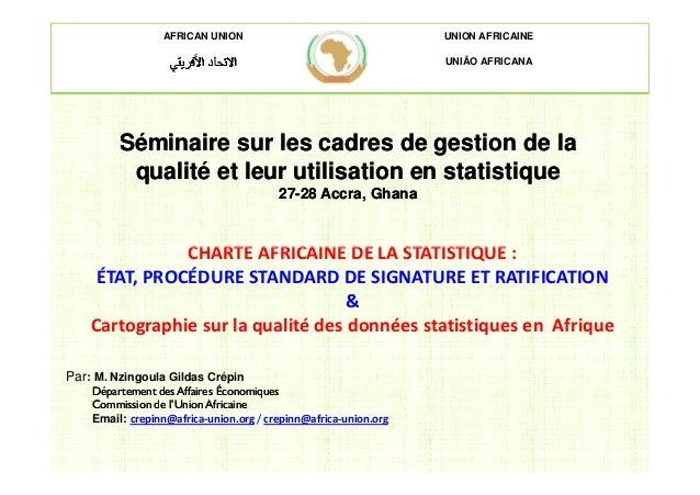 AFRICAN UNION UNION AFRICAINE UNIÃO AFRICANA Séminaire sur les cadres de gestion de laSéminaire sur les cadres de gestion ...