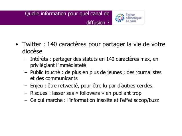 Quelle information pour quel canal de diffusion ? • Twitter : 140 caractères pour partager la vie de votre diocèse – Intér...