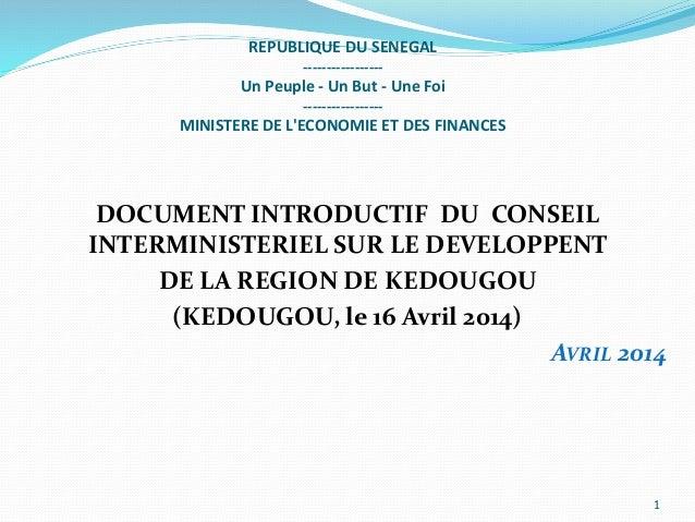 REPUBLIQUE DU SENEGAL ----------------- Un Peuple - Un But - Une Foi ----------------- MINISTERE DE L'ECONOMIE ET DES FINA...