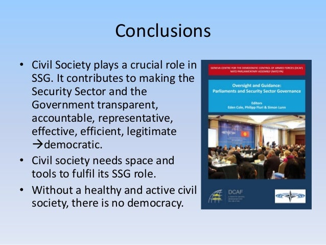 role of civil society participation Report civil society's role in monitoring and verifying peace agreements: seven lessons from international experiences january 2017 nick ross.