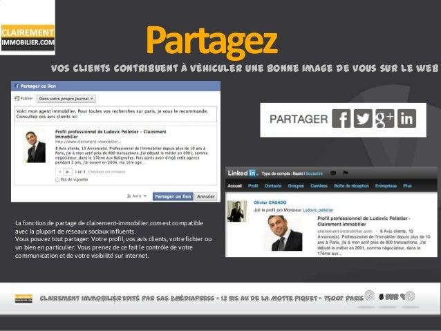 PartagezVos clients contribuent à véhiculer une bonne image de vous sur le web La fonction de partage de clairement-immobi...