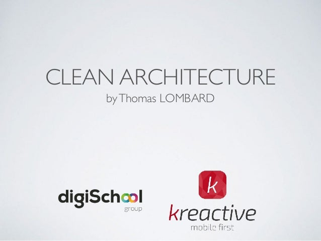 CLEAN ARCHITECTURE byThomas LOMBARD
