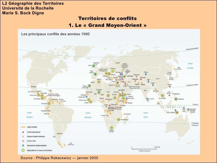 L2 Géographie des Territoires Université de la Rochelle Marie S. Bock Digne Territoires de conflits 1. Le «Grand Moyen-Or...