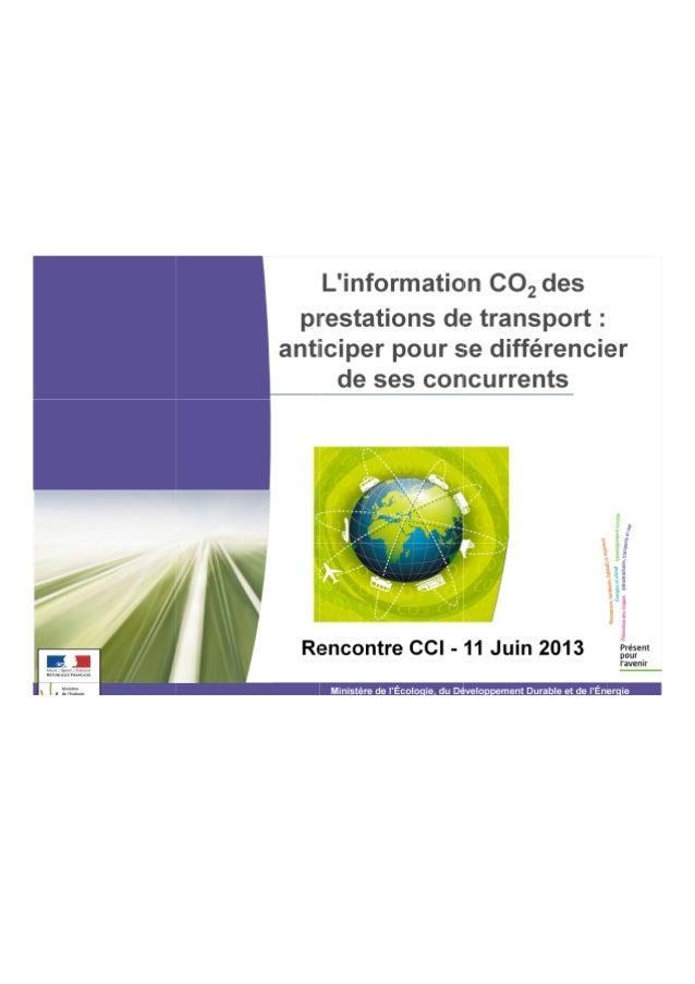 2Information CO2des prestations de transport :anticiper pour se différencier de ses concurrents● Le contexte et les object...