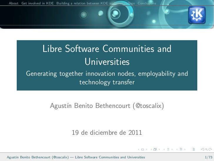 About Get involved in KDE Building a relation between KDE and your college Conclusions                     Libre Software ...
