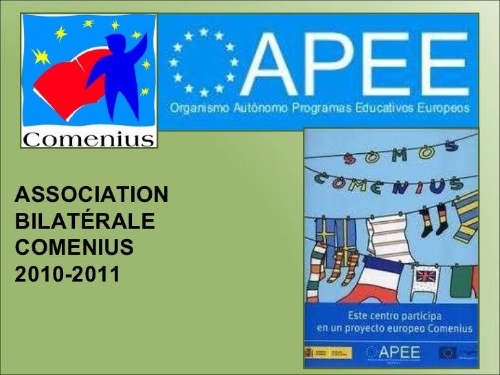 ASSOCIATION BILATÉRALE COMENIUS 2010-2011