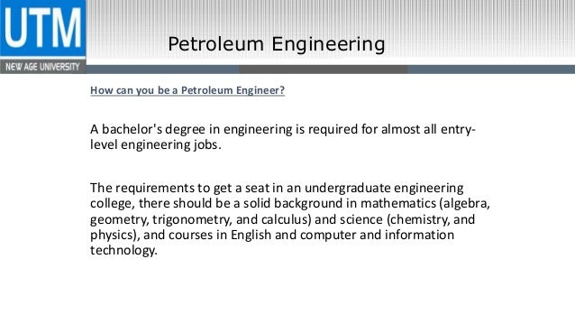 Petroleum Engineering; 6.
