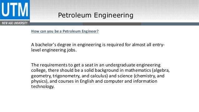 Petroleum Engineering; 6.