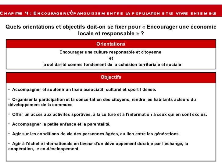 Quels orientations et objectifs doit-on se fixer pour « Encourager une économie locale et responsable » ? Chapitre 4 : Enc...