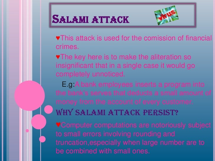Virus Salami Attack And Trojan Horse