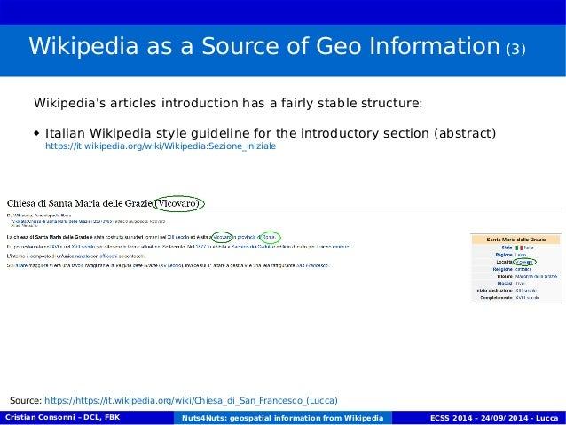 Wikipedia as a Source of Geo Information (3)  Wikipedia's articles introduction has a fairly stable structure:   Italian ...