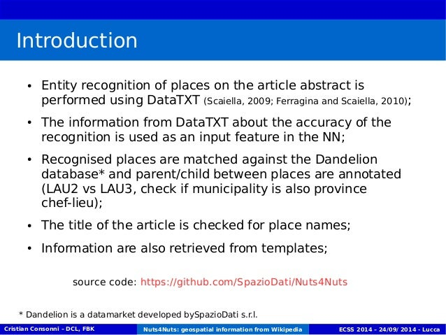 Introduction  ● Entity recognition of places on the article abstract is  performed using DataTXT (Scaiella, 2009; Ferragin...
