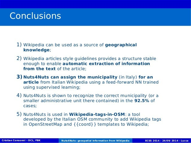 Conclusions  1) Wikipedia can be used as a source of geographical  knowledge;  2) Wikipedia articles style guidelines prov...