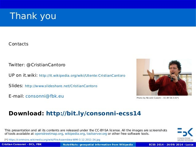 Thank you  Contacts  Twitter: @CristianCantoro  UP on it.wiki: http://it.wikipedia.org/wiki/Utente:CristianCantoro  Slides...