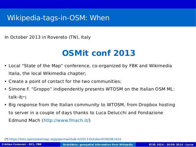 """Wikipedia-tags-in-OSM: When  In October 2013 in Rovereto (TN), Italy  OSMit conf 2013  ● Local """"State of the Map"""" conferen..."""