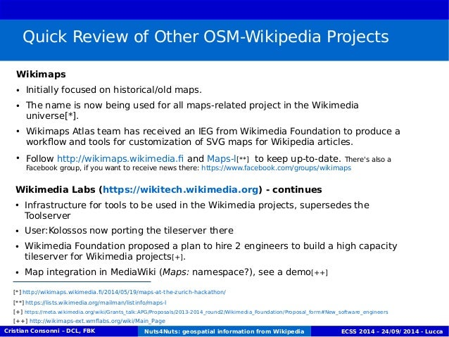Quick Review of Other OSM-Wikipedia Projects  Wikimaps  ● Initially focused on historical/old maps.  ● The name is now bei...
