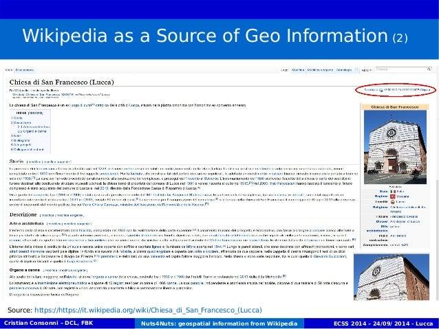 Wikipedia as a Source of Geo Information (2)  Source: https://https://it.wikipedia.org/wiki/Chiesa_di_San_Francesco_(Lucca...