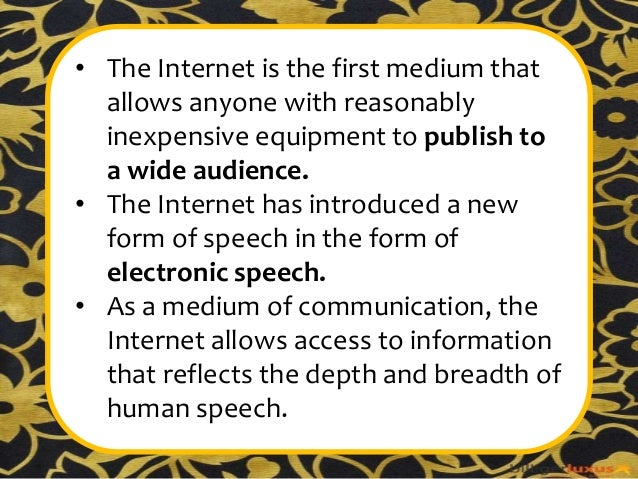 freedom of speech on the internet Freedom of speech: freedom of speech, right indeed, many people consider free speech a universal human right and the internet and web the most widely accessible means to exercise that right liberty, a state of freedom.