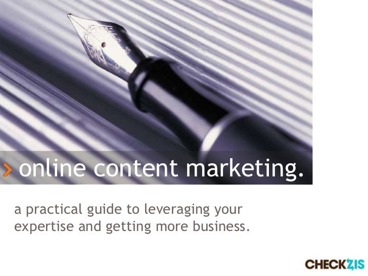 online content marketing.a practical guide to leveraging yourexpertise and getting more business.                         ...