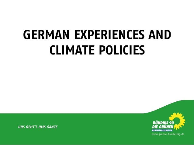 GERMAN EXPERIENCES AND CLIMATE POLICIES