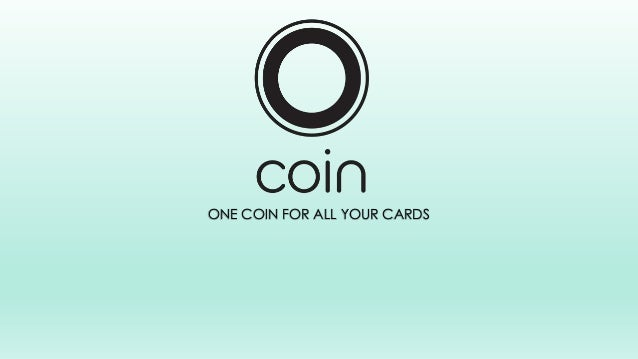 ONE COIN FOR ALL YOUR CARDS