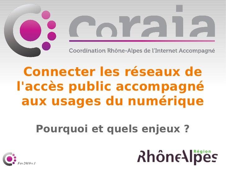 Connecter les réseaux de l'accès public accompagné  aux usages du numérique Pourquoi et quels enjeux ?