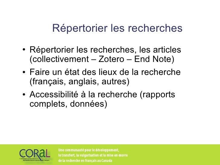 Répertorier les recherches <ul><li>Répertorier les recherches, les articles (collectivement – Zotero – End Note) </li></ul...