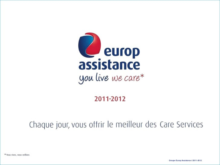 Groupe Europ Assistance I 2011-2012