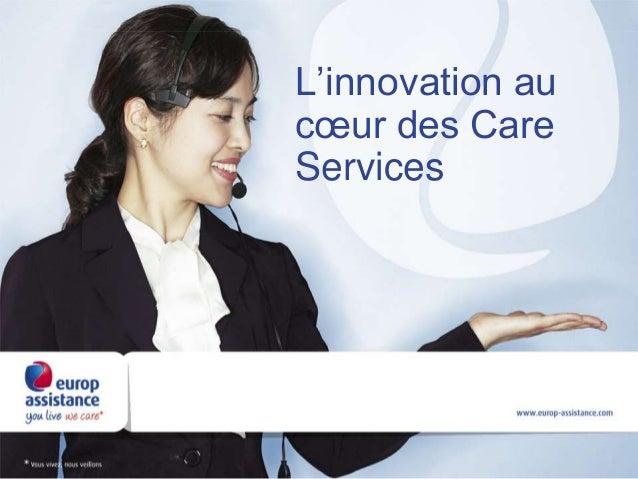 L'innovation au cœur des Care Services