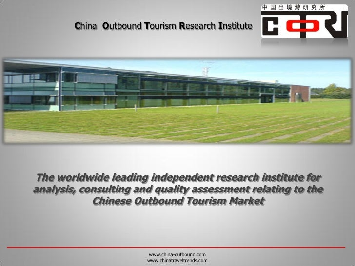 China Outbound Tourism Research InstituteThe worldwide leading independent research institute foranalysis, consulting and ...