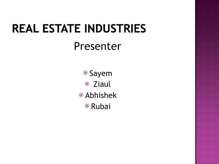 <ul><li>Presenter </li></ul><ul><li>Sayem </li></ul><ul><li>Ziaul </li></ul><ul><li>Abhishek </li></ul><ul><li>Rubai </li>...