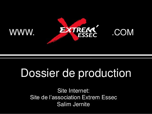 WWW.                              .COM Dossier de production               Site Internet:   Site de l'association Extrem E...