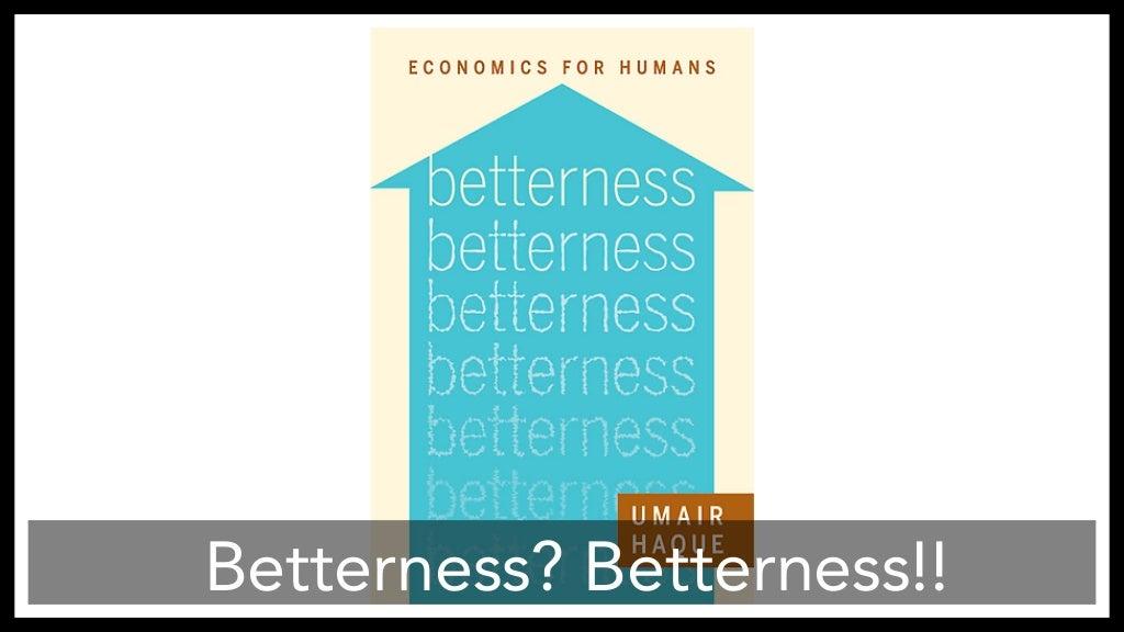 Humans pdf betterness economics for