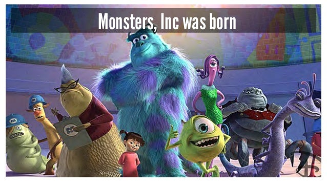 Monsters, Inc was born