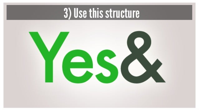 3) Use this structure