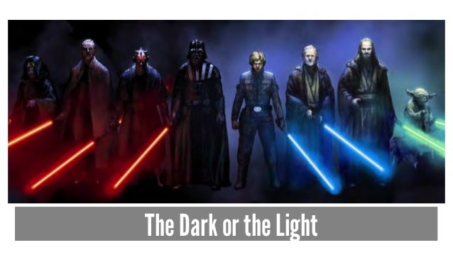 The Dark or the Light