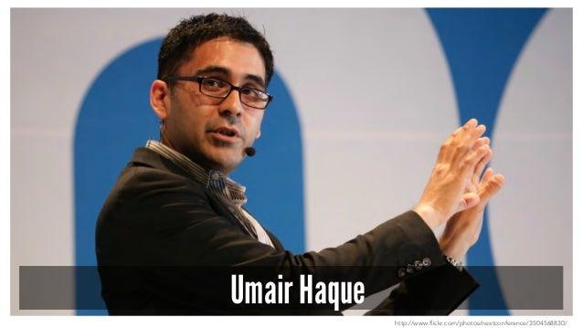 Umair Haque http://www.flickr.com/photos/nextconference/3504568830/