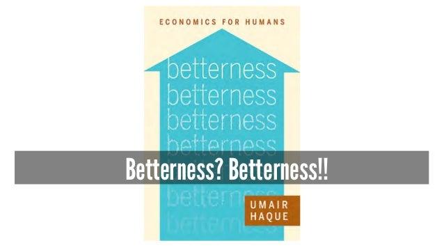 Betterness? Betterness!!