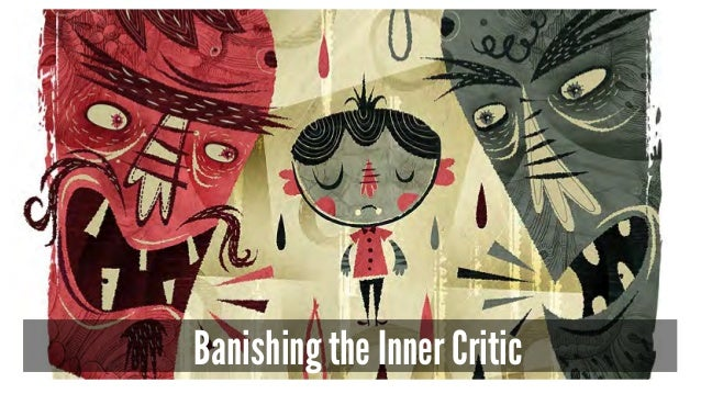 Banishing the Inner Critic